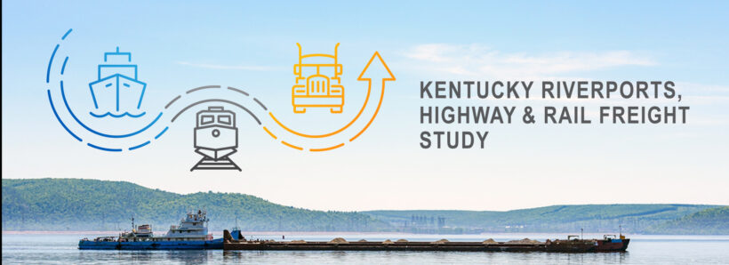 Kentucky riverports, highway and rail freight study text with image of working barge on river in foreground. Green treed hillsides and blue sky in the background.